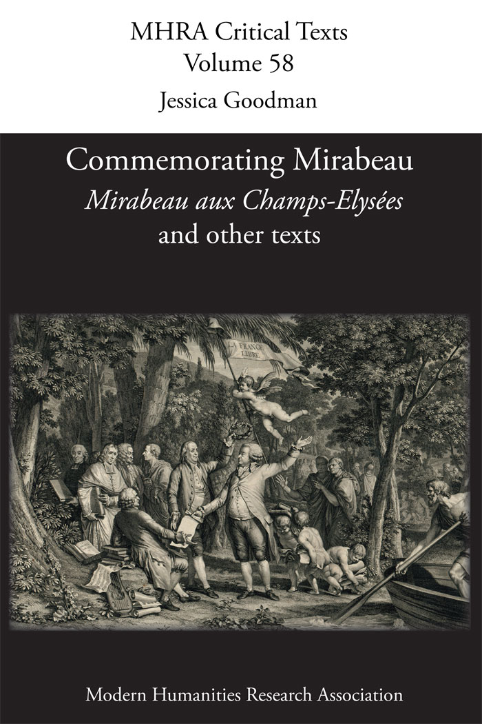 Commemorating Mirabeau Mirabeau aux ChampsElyseacutees and other texts MHRA Critical Texts